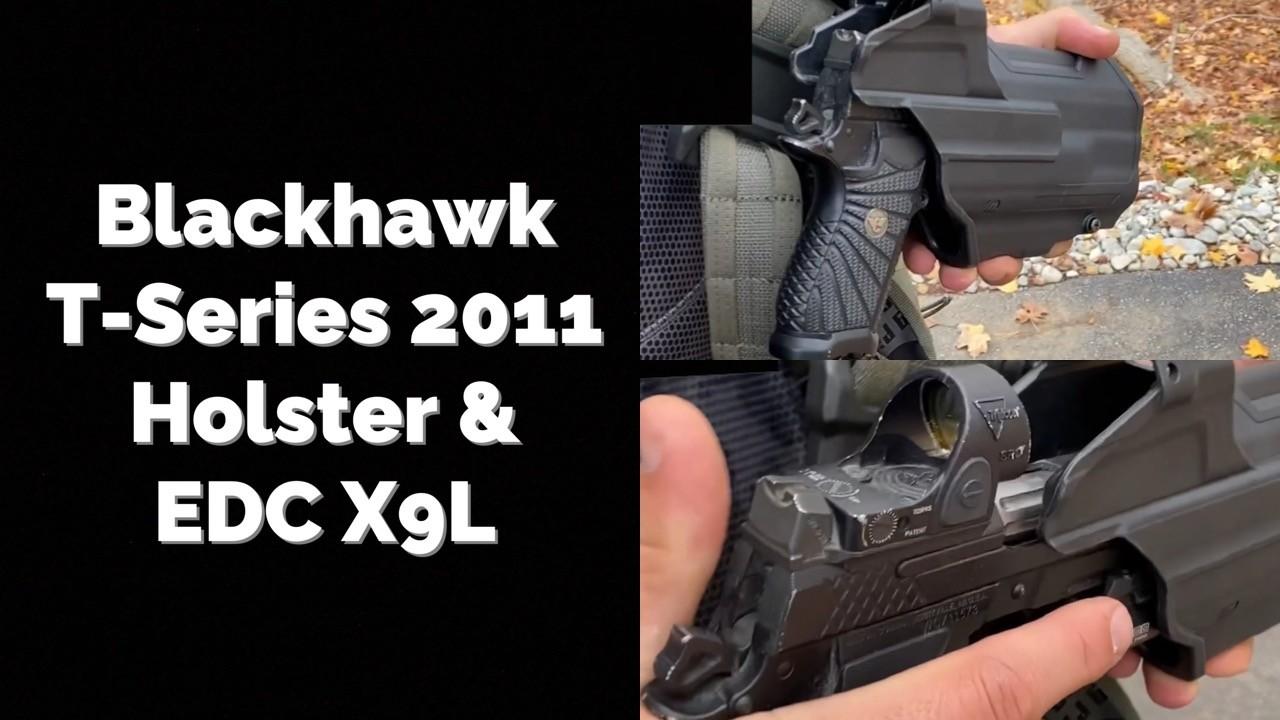 Blackhawk T-Series And EDC X9L