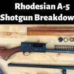 Rhodesian Shotgun Breakdown