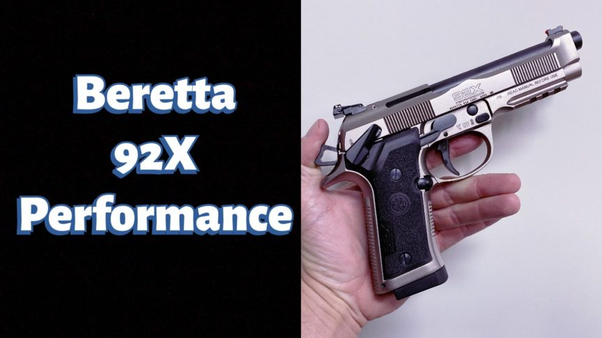Beretta 92x Performance Overview