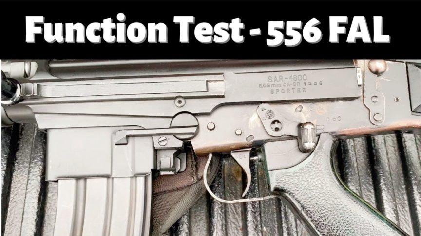Function Test 556 FAL - SAR-4800