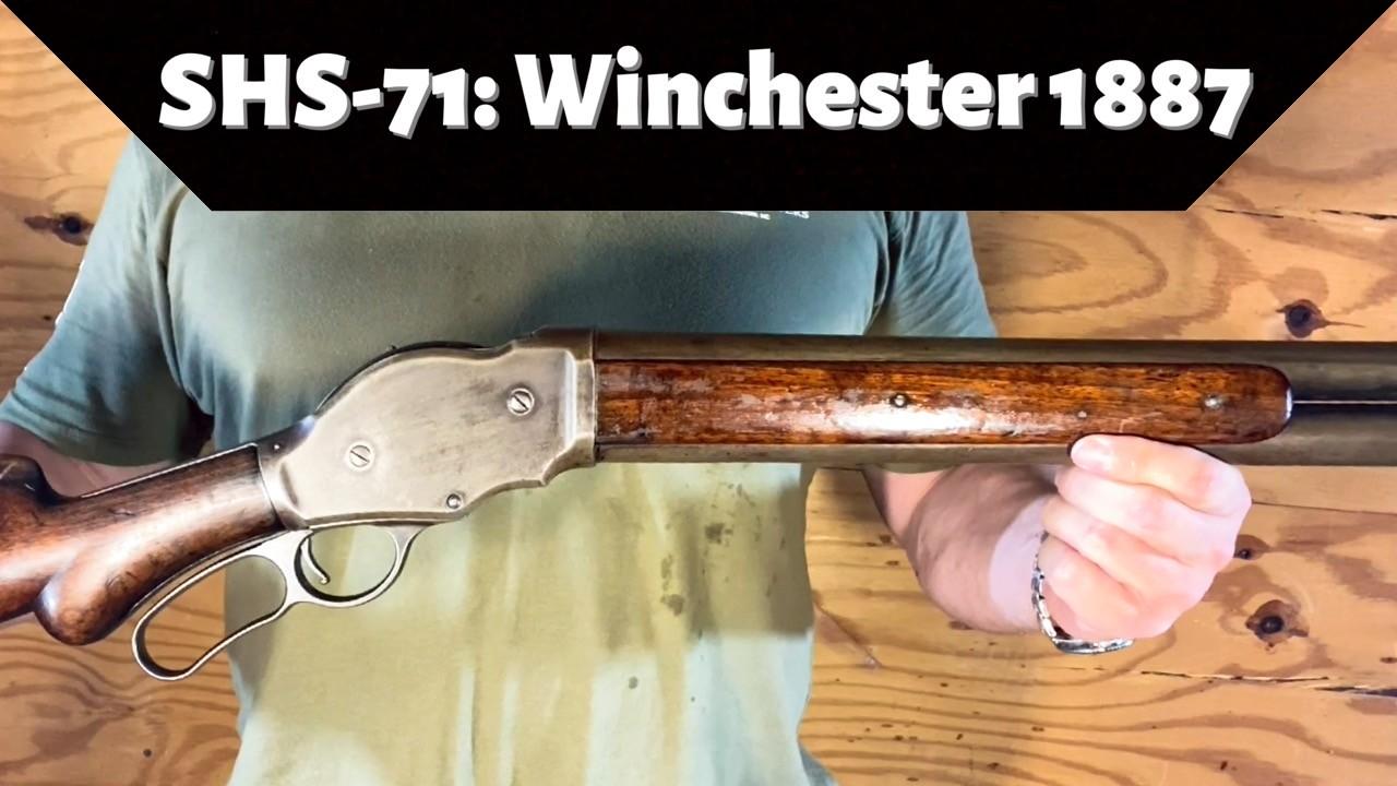 SHS-71 Winchester 1887