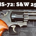 SHS-72: Smith & Wesson 25-5
