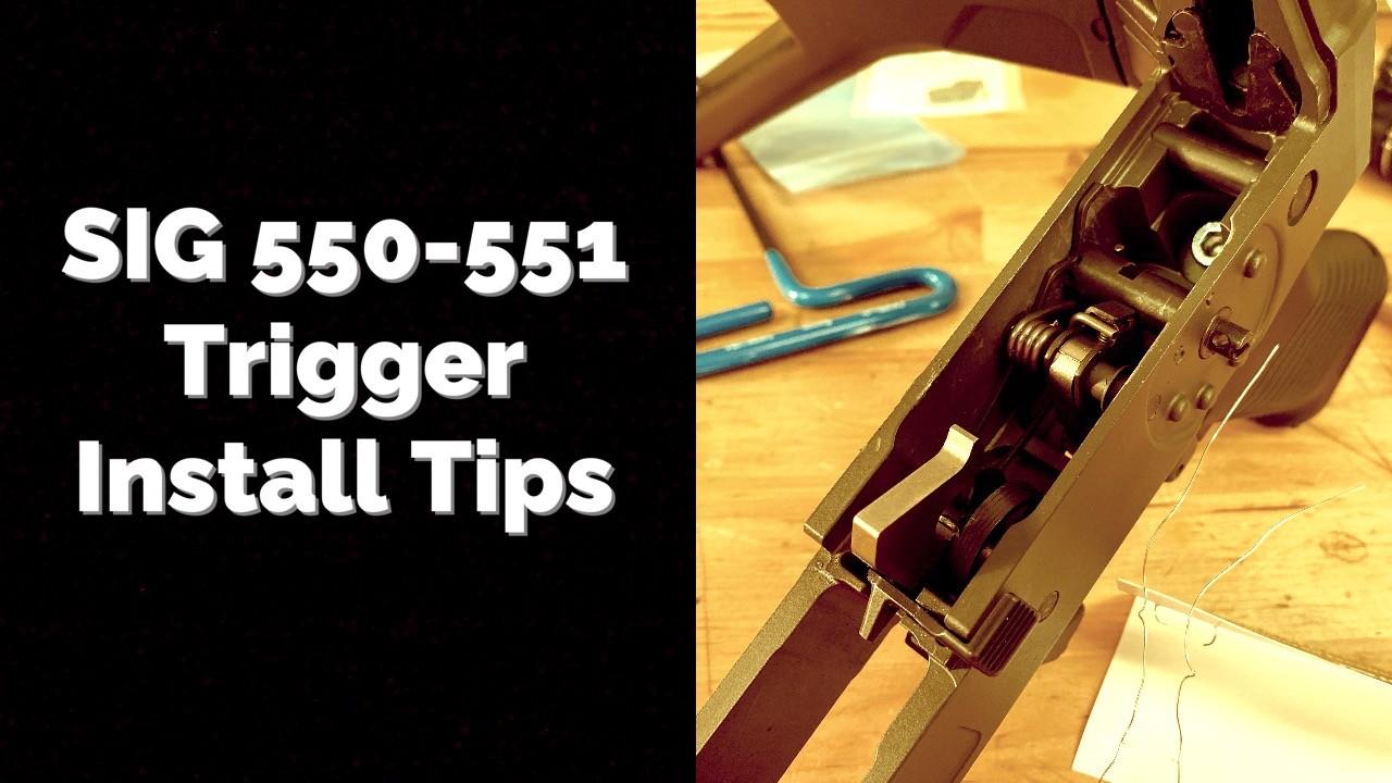 SIG 550 Trigger Install
