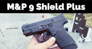 M&P Shield 9 Plus review.